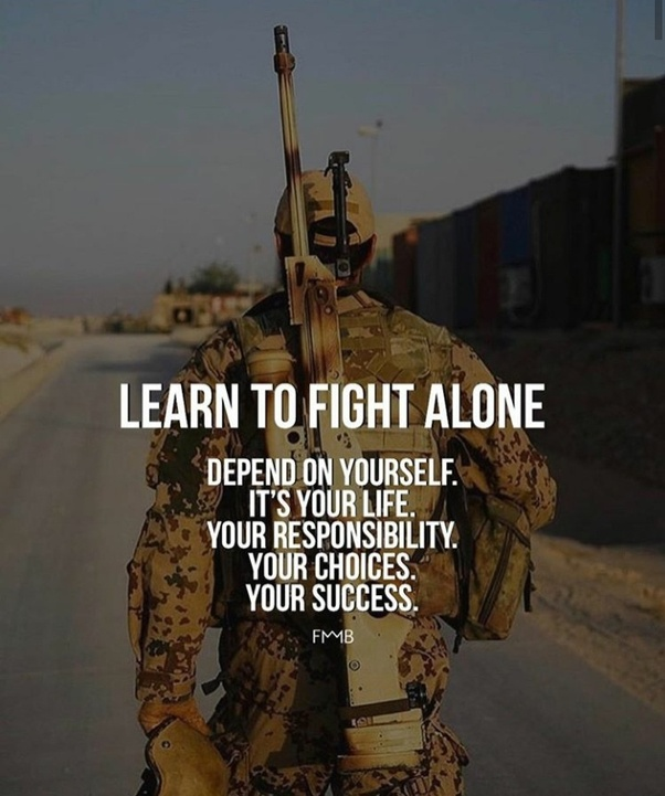 Fight Alone. Monday Motivation Pictures