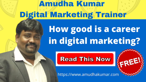 How Good is a Career in Digital Marketing?